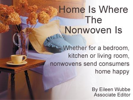 Home Is Where The Nonwoven Is